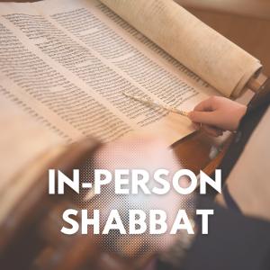 in person Shabbat