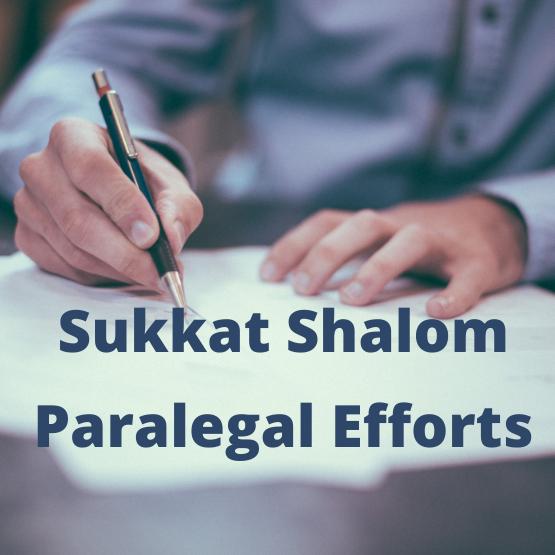 sukkat shalom paralegal efforts