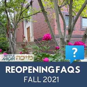 reopening FAQs fall 2021